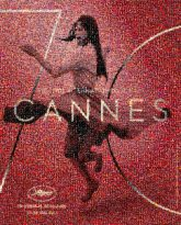 cannes posters people faces films festivals celebrity actors actresses movies graphics logos text words letters