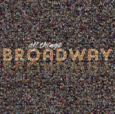 Broadway letters text slogan phrase statement words type font writing