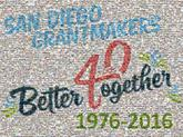 40 years text fonts words san diego grantmakers anniversary company business corporate celebrate
