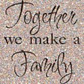 family words text letters quotes love together