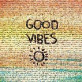 good vibes positive quotes sayings words text letters sun beach vacation sunset ocean symbols icons graphics