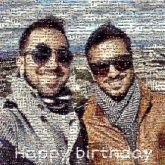 happy birthday text letters words wishes men man person people faces selfies sunglasses outdoors outside